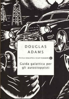 Douglas Adams - Guida galattica per autostoppisti
