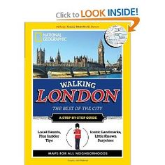 Walking London (Cities of a Lifetime): National Geographic: 9781426208706: Amazon.com: Books