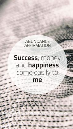 "Abundance Affirmation: ""Success, money and happiness come easily to me now thank you universe ♥️ Wealth Affirmations, Morning Affirmations, Law Of Attraction Affirmations, Positive Mindset, Positive Thoughts, Positive Quotes, Mantra, Money And Happiness, Quotes To Live By"