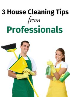 3 house cleaning tips from professionals