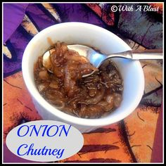 Onion Chutney  {makes about a cup - 250ml}    2 Large Onions, sliced - rings or half rings  3 TB Butter  2 TB Brown Sugar  1/3 cup Balsamic Vinegar  Salt & Freshly ground Black Pepper    1.) Saute the Onion in the Butter until soft and just changing color over medium heat.  2.) Add the Brown Sugar, Balsamic Vinegar and season to taste with Salt & Black Pepper - simmer for approximately 5 minutes.    Serve hot or cold as preferred.