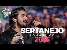 As Melhores do Sertanejo Romântico 2016 - YouTube