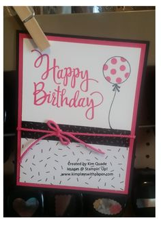 It's a Stylized Birthday! - Kim Plays with Paper Birthday Bouquet, Birthday Bash, Birthday Cards For Women, Happy Birthday Cards, Party Pops, Wedding Anniversary Cards, Balloon Bouquet, Birthday Balloons, Stamping Up