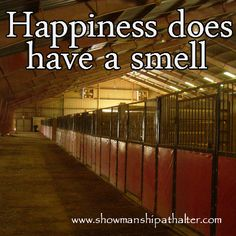 the smell of a barn. of fresh cut hay. of cool early mornings when you're up to do chores.