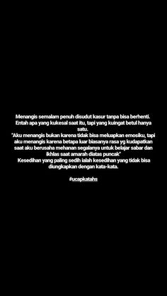 Pray Quotes, Text Quotes, All Quotes, People Quotes, Mood Quotes, Life Quotes, Cinta Quotes, Quotes Galau, Story Quotes