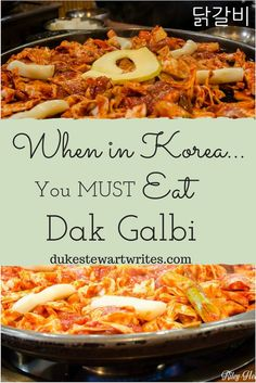 When in Korea, you MUST Eat Dak Galbi! Click to read more about this wonderful Korean food!