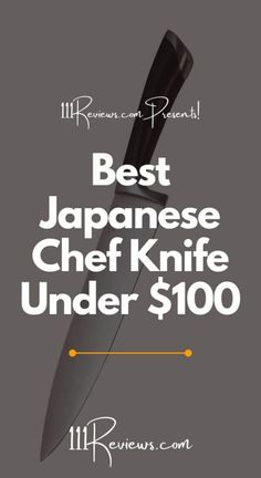 10 Best Japanese Chef Knife Under 100 In 2020 - 111Reviews