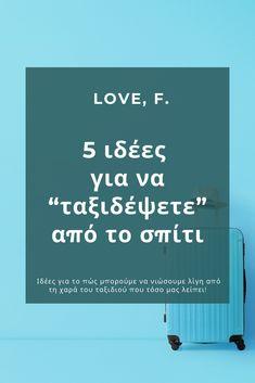 """Να ήμασταν, λέει, σε ένα αεροπλάνο και ας πήγαινε όπου τύχει... Δεν είμαστε, αλλά μπορούμε να βρούμε άλλους τρόπους για να """"ταξιδέψουμε"""" από τον καναπέ μας! ✈️ Διαβάστε εδώ τι εννοούμε! Greek, Love, Lifestyle, Board, Amor, Greece, Planks"""