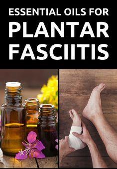 Essential Oils for Plantar Fasciitis #Treatment #plantarfasciitis #essentialoils