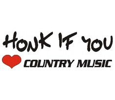 <3 me some country music