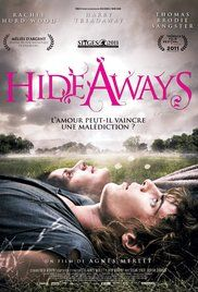 The Hideaways Movie Online. James Furlong, motherless, discovered an extraordinary gift by accident which caused the death of his father and his grandmother.