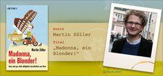 Debüt: Martin Zöller - Madonna, ein Blonder!
