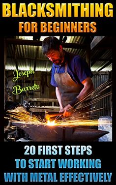 Blacksmithing For Beginners: 20 First Steps To Start Working With Metal… Metal Projects, Welding Projects, Metal Crafts, Diy Forge, Home Forge, Blacksmithing Beginners, Blacksmithing Ideas, Blacksmith Forge, Metal Fab
