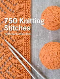 Add to Your Knitting Stitch Library with 750 Knitting Stitches: 750 Knitting Stitches.
