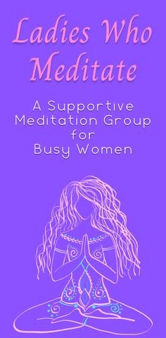In the Ladies Who Meditate group you will learn how to relieve stress and anxiety, get better sleep, and create deep relaxation with just 10 minutes a day of meditation. I also teach FREE meditation classes in the group every Monday!
