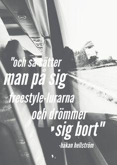 Håkan Hellström om att åka buss på morgonen till skolan