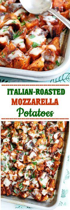 Italian Roasted Mozzarella Potatoes #potatoes #sidedishes #dinner