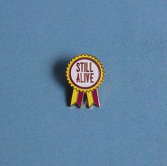 Still Alive Award Enamel Pin / Hard Enamel Pin Badge / Lapel Pin / Tie Pin / Brooch / Pinback