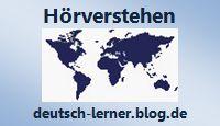 Deutsch lernen - Übungen zum Hörverstehen nach Sprachniveau