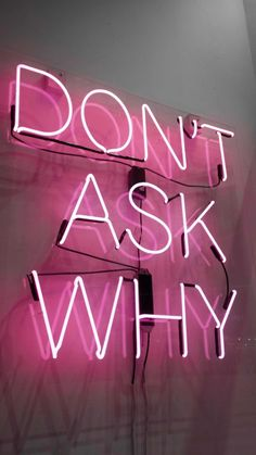 Cool neon sign in my room pink aesthetic, cool quotes, neon signs quotes, Neon Wallpaper, Iphone Wallpaper, Aesthetic Backgrounds, Aesthetic Wallpapers, Neon Quotes, Tout Rose, Neon Words, Light Quotes, Neon Aesthetic