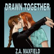 I finished listening to Drawn Together (Unabridged) by Z. A. Maxfield, narrated by Greg Boudreaux on my Audible app.  Try Audible and get it free.
