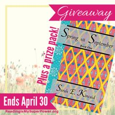 Author Interview (and a Giveaway!): Sarah E. Kincaid & Spring Till September - Reading Is My SuperPower