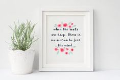 When the roots are deep there is no reason to fear the wind, original watercolor painting, tree quote, pink flowers.