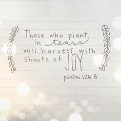 """That verse is saying that the sowing seasons are usually the most difficult.That's a time of testing.These are seasons of sowing. If you'll do the right thing even when it's hard—when you sow in tears—you will always reap in joy! I'm asking you to have a new attitude toward what God has placed in your heart. It may be taking a long time, but God still has a plan to bring it to pass. Don't give up. Your time is coming. God is saying, """"This is your season. Keep your faith stirred up."""""""