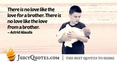 """There is no love like the love for a brother. There is no love like the love from a brother. My Brother Quotes, A Brother, Daily Quotes, Best Quotes, Jokes Quotes, Memes, Be Yourself Quotes, Picture Quotes, Love"