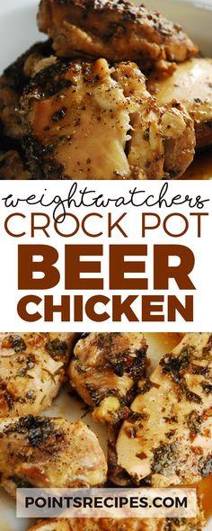 Crock Pot beer chicken recipe (Weight Watchers SmartPoints)