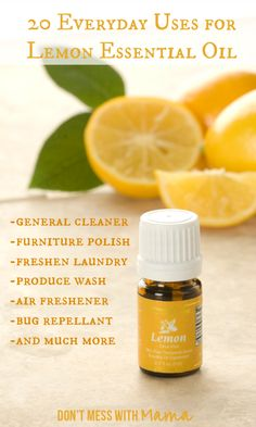 20 Everyday Uses for Lemon Essential Oil #essentialoil - DontMesswithMama.com