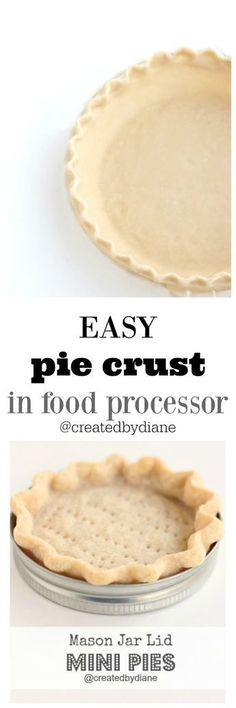 This deliciously flaky pie crust can me made in a food processor in minutes. Per… This deliciously flaky pie crust can me made in a food processor in minutes. Perfect for your next Holiday Pie. Easy Pie Crust, Pie Crust Recipes, Pastry Recipes, Baking Recipes, Pie Crusts, Baking Pies, Köstliche Desserts, Delicious Desserts, Dessert Recipes
