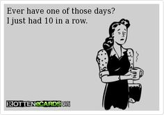 When it comes to work, I wish it were only 10... includes weekends :,(    @hrkidwell
