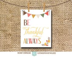 Thanksgiving Decoration-Printable Fall Sign-Be Thankful Always #thanksgiving #decoration