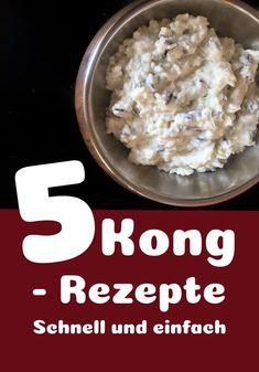 5 Kong recipes- 5 Kong Rezepte Delicious, healthy recipes packed in Kong. Food Dog, Pet Treats, Dog Quotes, Diy Stuffed Animals, Diy Food, Food Hacks, Dog Cat, Healthy Recipes, Stuffed Peppers