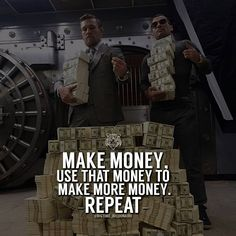 "1,184 Likes, 11 Comments - Big-Time Billionaire (@bigtime_billionaire) on Instagram: ""Repeat until you no longer need to worry about money ever again. Tag somebody who's going to be…"""