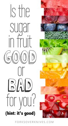 Everyday, we see media stories about how sugar is evil and sweets should be avoided. But what about the sugar in fruit? Is fruit bad for you?