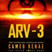 ARV-3 is available in Audio!!! www.audible.com The beginning of the end. The Apocalypse. A nuclear fallout wiped out every living thing on the planet, except for a few thousand of us who took shelter in underground bunkers across the globe. Now, after 13 long years, we were finally able to return to the topside to begin to rebuild. We thought we were alone. We were never more wrong. Before the fallout, scientists had worked on creating an anti-radiation vaccine (ARV).