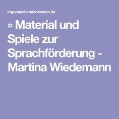 » Material und Spiele zur Sprachförderung - Martina Wiedemann