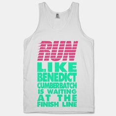 """18 Fandom Muscle Shirts You Didn't Know You Needed """"Run like Benedict Cumberbatch is waiting at the finish line."""""""