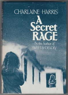 For sale a secret rage charlaine harris 1984 houghton mifflin company fiction hardback book out of print emorys memories. Fiction Books, Rage, Texts, Mystery, Author, Memories, Movie Posters, Club, Jacket