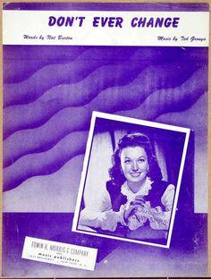 1944 Sheet Music Don't Every Change Ginny Simms Singer Nat Burton Ted ZSM4