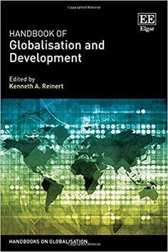 Handbook of Globalisation and Development (EBOOK) http://dx.doi.org/10.4337/9781783478651