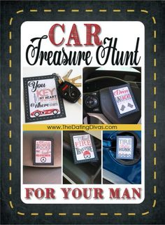 OMG I love this idea. Lead him on a treasure hunt through his car to the trunk for a surprise date night at a drive in movie or just a movie and everything you'll need. Free printable a and everything.