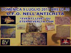 *EVENTI LIVE* EP 1- U.F.O. NELL'ANTICHITÁ - GRECIA/ROMA - DOMENICA 9 LUG... Ufo, Make It Yourself, Live, Youtube, Greece, Rome