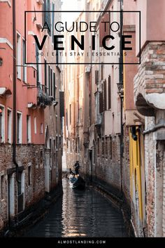 A guide to Venice Italy: What to do, eat, see, where to stay and essentials.