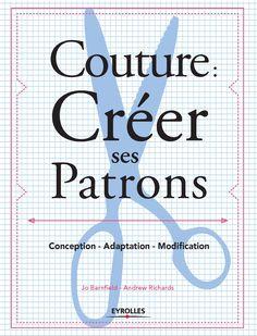 * Cet ouvrage est une véritable mine d'or pour tous ceux qui souhaitent créer leurs propres patrons, s'initier à la couture, ou modifier et adapter des patrons achetés. http://www.editions-eyrolles.com/Livre/9782212135763/couture-creer-ses-patrons