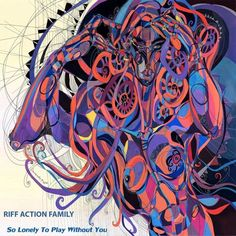 Riff Action Family – So Lonely To Play Without You [Single] (2016)