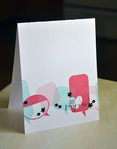 Just Sayin' Card by Maile Belles for Papertrey Ink (August 2013)