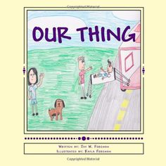 Our Thing by Jay W. Foreman http://www.amazon.com/dp/1494970465/ref=cm_sw_r_pi_dp_4TeRub14TQF6F